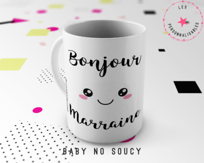 mug marraine baby no soucy