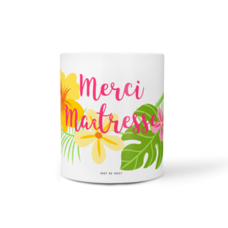 mug maitresse tropical baby no soucy