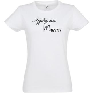 tee shirt appelez moi maman