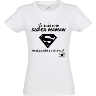 tee shirt super maman sauf betes