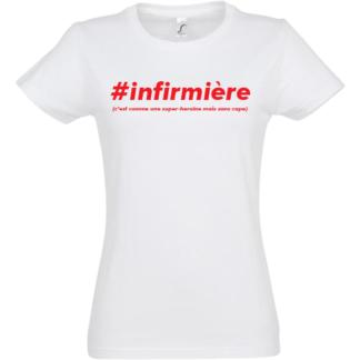 tee-shirt #infirmiere